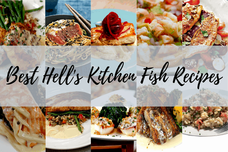 Best 10 Hell S Kitchen Fish Recipes Hell S Kitchen Recipes
